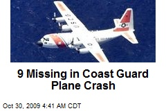 9 Missing in Coast Guard Plane Crash