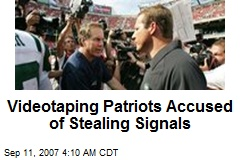 Videotaping Patriots Accused of Stealing Signals