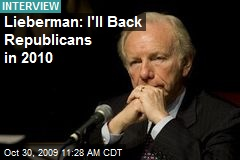 Lieberman: I'll Back Republicans in 2010