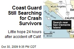 Coast Guard Still Searching for Crash Survivors