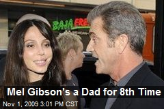 Mel Gibson's a Dad for 8th Time