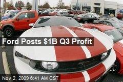 Ford Posts $1B Q3 Profit