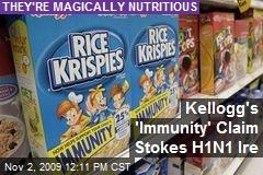 Kellogg's 'Immunity' Claim Stokes H1N1 Ire