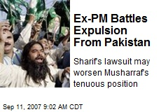 Ex-PM Battles Expulsion From Pakistan