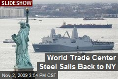 World Trade Center Steel Sails Back to NY