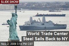 World Trade Center Steel Sails Back to NY