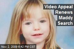 Video Appeal Renews Maddy Search