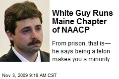 White Guy Runs Maine Chapter of NAACP