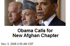 Obama Calls for New Afghan Chapter