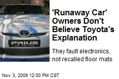 'Runaway Car' Owners Don't Believe Toyota's Explanation