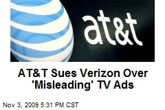 AT&T Sues Verizon Over 'Misleading' TV Ads