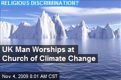 UK Man Worships at Church of Climate Change