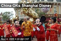 China OKs Shanghai Disney