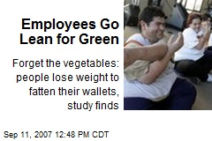 Employees Go Lean for Green
