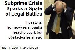 Subprime Crisis Sparks a Spate of Legal Battles