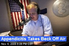 Appendicitis Takes Beck Off Air