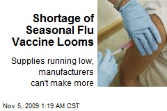 Shortage of Seasonal Flu Vaccine Looms