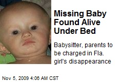 Missing Baby Found Alive Under Bed