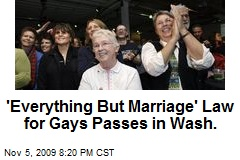 'Everything But Marriage' Law for Gays Passes in Wash.