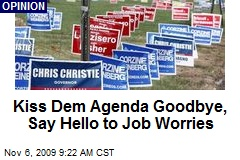 Kiss Dem Agenda Goodbye, Say Hello to Job Worries