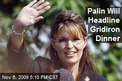 Palin Will Headline Gridiron Dinner