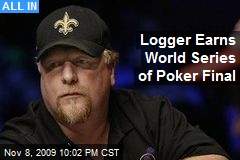 Logger Earns World Series of Poker Final