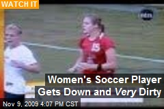 Women's Soccer Player Gets Down and Very Dirty