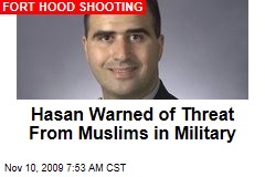 Hasan Warned of Threat From Muslims in Military
