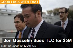 Jon Gosselin Sues TLC for $5M