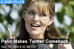 Palin Makes Twitter Comeback