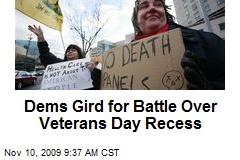Dems Gird for Battle Over Veterans Day Recess
