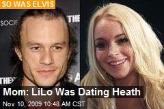 Mom: LiLo Was Dating Heath