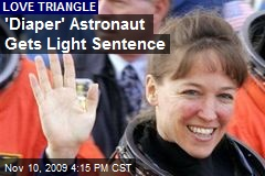 'Diaper' Astronaut Gets Light Sentence