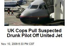 UK Cops Pull Suspected Drunk Pilot Off United Jet