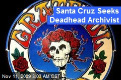 Santa Cruz Seeks Deadhead Archivist