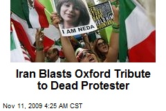Iran Blasts Oxford Tribute to Dead Protester