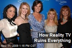 How Reality TV Ruins Everything
