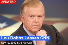 Lou Dobbs Leaves CNN