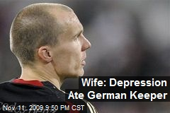 Wife: Depression Ate German Keeper