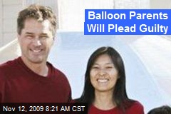 Balloon Parents Will Plead Guilty