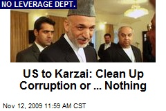 US to Karzai: Clean Up Corruption or ... Nothing