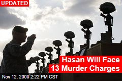 Hasan Will Face 13 Murder Charges
