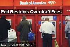Fed Restricts Overdraft Fees
