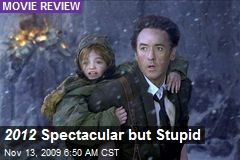 2012 Spectacular but Stupid