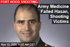 Army Medicine Failed Hasan, Shooting Victims