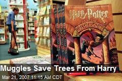 Muggles Save Trees From Harry