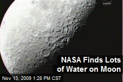NASA Finds Lots of Water on Moon