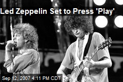 Led Zeppelin Set to Press 'Play'
