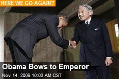 Obama Bows to Emperor