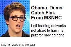 Obama, Dems Catch Flak From MSNBC